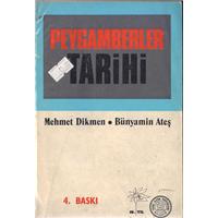 Peygamberler Tarihi (Ciltsiz)  Mehmet Dikmen Yeni Asya Yayınları 1978 Basım