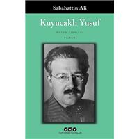 Kuyucaklı Yusuf Bütün Yapıtları  Sabahattin Ali  Yapı Kredi Yayınları