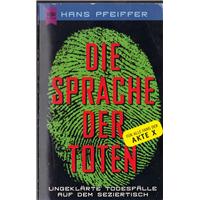 Dıe Sprache Der Toten Hans Pfeıffer Wılhelm Heyne Verlag Basım Tarihi 1997