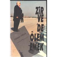 Zirve-de Ölememek Hakan Pala Alternatif Yayınları Basım Tarihi 2003