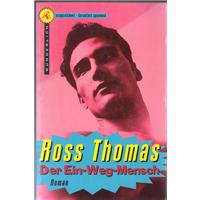 Der Ein-Weg-Mensch Ross Thomas Wunderlıch Taschenbuch Basım Tarihi 1998
