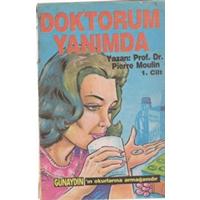 DOKTORUM YANIMDA PROF. DR. PİERRE MUOLİN 1. CİLT 1988 BASIM
