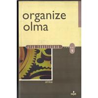 Organize Olma Atak Yöneticinin Rehberi 9 Jeff Olson