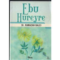 Ebu Hureyre Dr.Ramazan Balcı Nesil Yayıncılık Basım Tarihi 2006