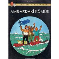 Tenten-in Maceraları Ambardaki Kömür Herge Yapı Kredi Yayınları 1996 Basım