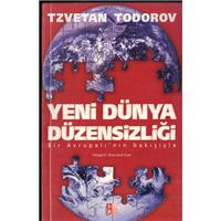 Yeni Dünya Düzensizliği Tzvetan Todorov Bky Basım Tarihi 2005