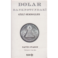 DOLAR BANKNOTUNDAKİ GİZLİ SEMBOLLER DAVID OVASON