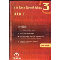 İş Ve Sosyal Güvenlik Hukuku 310 T 500 Soru Tasarı Açıköğretim Kursları Basım Tarihi 2004