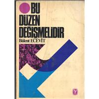 Bu Düzen Değişmelidir Bülent Ecevit Tekin Yayınevi Basım Tarihi 1973