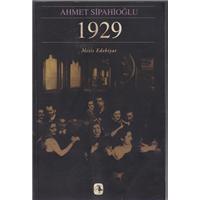 1929 Ahmet Sipahioğlu Metis Yayınları Basım Tarihi 1997