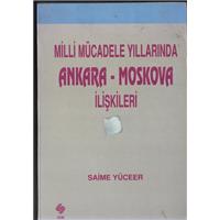 Milli Mücadele Yıllarında Ankara Moskova İlişkileri Saime Yüceer Ekin Kitabevi Basım Tarihi 1997