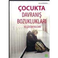 Çocukta Davranış Bozuklukları Ve Çözüm Yolları Çocuk Ve Aile Eğitim Komisyonu Oray Basım Yayın