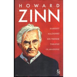 Hareket Halindeki Bir Trende Tarafsız Olamazsınız Howard Zinn Everest Yayınları Basım Tarihi 2013 Çeviren Işılar Kür