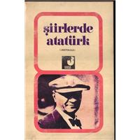Şiirlerde Atatürk Esat Nermi Erendor Uygarlık Yayınları Basım Tarihi 1981