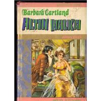 Altın Halka Barbara Cartland Altın Kitaplar Yayınevi Basım Tarihi 1973 Çeviren Zehra Nişancı
