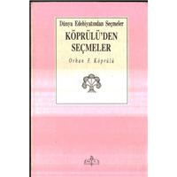 Köprülü-den Seçmeler Orhan F.Köprülü Dünya Edebiyatından Seçmeler Meb Yayınları Basım Tarihi 1990