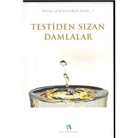 Testiden Sızan Damlalar Büyük Adım Biyografi Dizisi 7 Büyük Adım Yayınları Basım Tarihi 2012