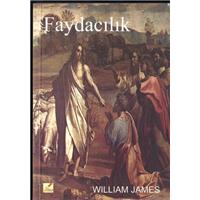 Faydacılık Wıllıam James Yeryüzü Yayınevi Basım Tarihi 2003