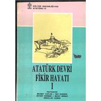 Atatürk Devri Fikir Hayatı 2 Mehmet Kaplan İnci Enginün Zeynep Kerman Necat Birinc