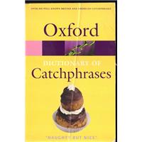 Oxford Dıctıonary Of Catchphrases Oxford University Press Basım Tarihi 2003