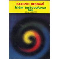 Bayezid Bestami İslam Tasavvufunun Özü Celal Yıldırım Demir Kitabevi Basım Tarihi 1978