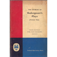 The Stories Of Shakespeares Plays Volume One Tales Retold For Easy Reading