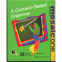 A CONTENT BASED GRAMMAR - MOSAIC ONE PATRICIA K. WERNER