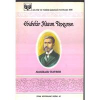 Ebubekir Hazım Tepeyran Abdülkadir Hayber Türk Büyükleri