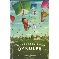 Yazarlarımızdan Öyküler Türkiye İş Bankası Kültür Yayınları
