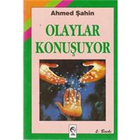 OLAYLAR KONUŞUYOR AHMED ŞAHİN 1995 BASIM