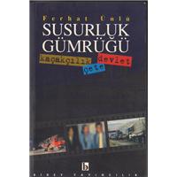 Susurluk Gümrüğü Ferhat Ünlü Birey Yayıncılık Basım Tarihi 2000