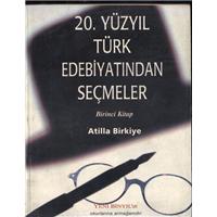 20.Yüzyıl Türk Edebiyatından Seçmeler Birinci Kitap Atilla Birkiye Medya Ofset