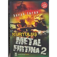 Metal Fırtına 2 Kurtuluş Burak Turna Timaş Yayınları Basım Tarihi 2005