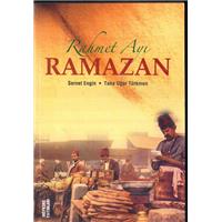 Rahmet Ayı Ramazan Servet Engin Taha Uğur Türkmen Mefkure Yayınları Basım Tarihi 2006