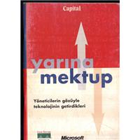 Yarına Mektup Yöneticilerin Gözüyle Teknolojinin Getirdikleri Capital Microsoft