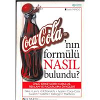 Coca-Cola-nın Formülü Nasıl Bulundu? Jack Mingo Business Güncel Yayıncılık