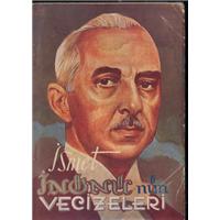 İsmet İnönü-nün Vecizeleri Ali Toygar Cumhuriyet Kitabevi Basım Tarihi 1941
