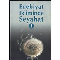 Edebiyat İkliminde Seyahat Basım Tarihi 2001
