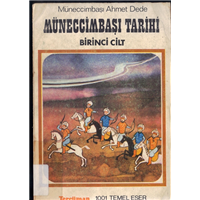 Müneccimbaşı Tarihi 1.Cilt Müneccimbaşı Ahmet Dede 1001 Temel Eser Kervan Kağıtçılık