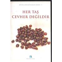 Her Taş Cevher Değildir Büyük Adım Biyografi Dizisi 3 Büyük Adım Yayınları Basım Tarihi 2012