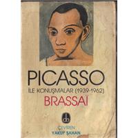 Pıcasso İle Konuşmalar (1939-1962) Brassai Çeviren Yakup Şahan De Yayınevi Basım Tarihi 1985