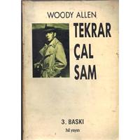 Tekrar Çal Sam Woody Allen Çeviren İhsan Mursaloğlu Hil Yayın