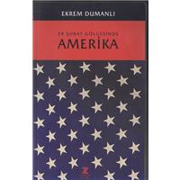 28 Şubat Gölgesinde Amerika Ekrem Dumanlı Zaman Kitap Basım Tarihi 2003