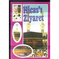 Hicaz-ı Ziyaret İsmail Turan Seha Neşriyat Basım Tarihi 1997