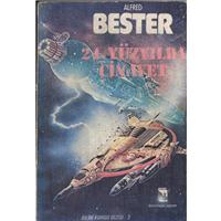 24.Yüzyılda Cinayet Alfred Bester Deniz Kitaplar Yayınevi Basım Tarihi 1983