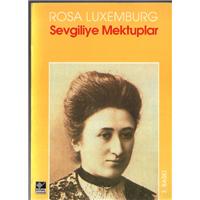 Sevgiliye Mektuplar Rosa Luxemburg Kaynak Yayınları Basım Tarihi 1992