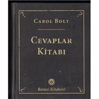 Cevaplar Kitabı Carol Bolt Remzi Kitabevi Basım Tarihi 2007