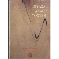 Siyasal Analiz Yöntemi Hamid Ferhadıniya Akademi Yayınları Basım Tarihi 1991