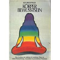 Körper Bewusstsein Ken Dychtwald