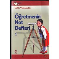 Öğretmenin Not Defteri 1 Vehbi Vakkasoğlu Cihan Yayınları Basım Tarihi 2010